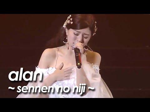 alan ( 阿兰 阿蘭)『千年の虹 ~sennen no niji~ 』by miu JAPAN