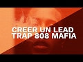 Download COMMENT CREER UN LEAD TRAP - 808 MAFIA FL STUDIO MP3 song and Music Video