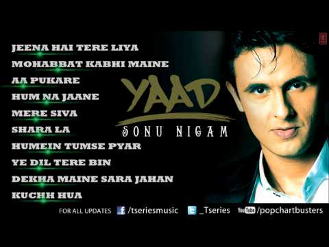 Sonu Nigam Yaad Album Full Audio Songs  Jukebox  Hit Pop Album