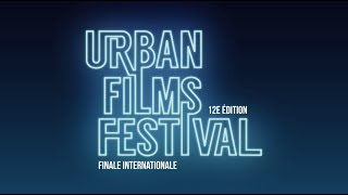 recap final international Urban Films Festival 2017