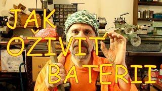 Jak oživit baterii - jak nabít baterii kladivem