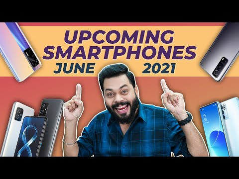Top 10+ Best Upcoming Mobile Phone Launches ⚡ June 2021