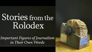 Stories from the Rolodex