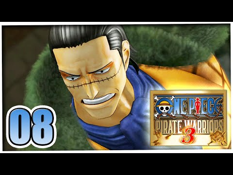 ONE PIECE: PIRATE WARRIORS 3 ☆ #08 - SIR CROCODILE ☆ Let's Play One Piece