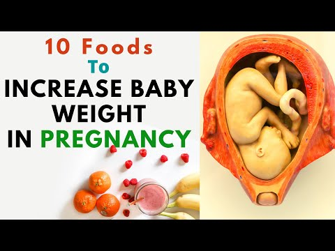 Which foods are best to increase belly weight in pregnancy, How to increase baby weight in Pregnancy