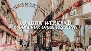 A Weekend In London & College Open Evening!