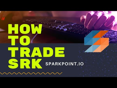 How to Trade SRK | Sparkpoint Token