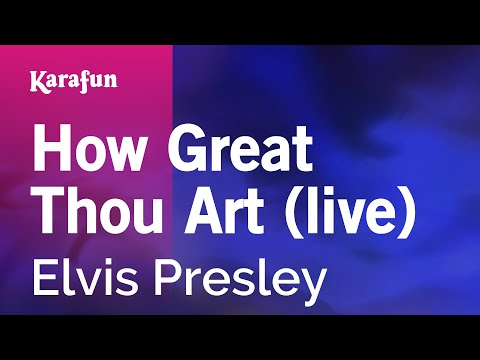 How Great Thou Art (live) - Elvis Presley | Karaoke Version | KaraFun