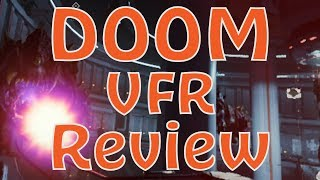 Doom VFR Review (Video Game Video Review)