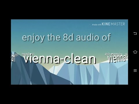 8d audio of VIENNA-CLEAN!!!**use headphones**/the p factor/