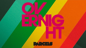 Parcels ~ Overnight