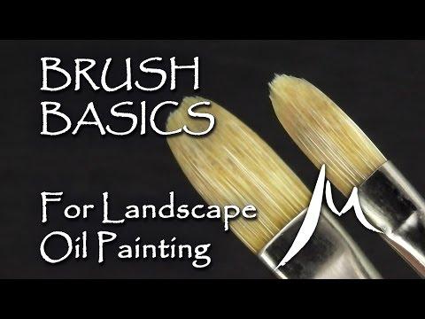 Oil Painting Brushes for Landscape Painting - Brush Basics Explained