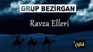 Grup Bezirgan - Ravza Elleri Açılsında Yollar Şaha Gideyim Albüm Tamamı 10 İlahi.mp3