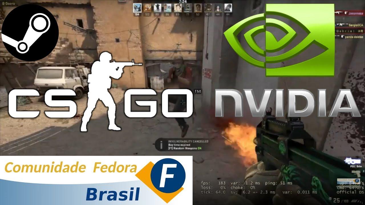 Desempenho do CS GO no Fedora 28 - Comunidade Fedora Brasil