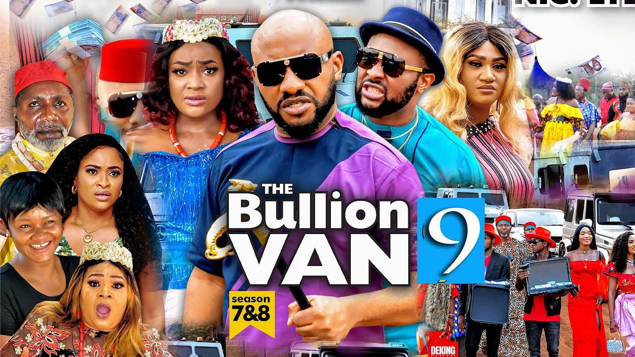 Download BULLION VAN SEASON 9 (Trending Movie) YUL EDOCHIE 2021 Latest Nigerian Nollywood Movie 7020p