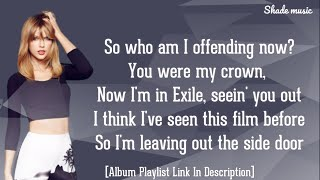 Taylor Swift - Exİle [Lyrics] Ft. Bon Iver 720p