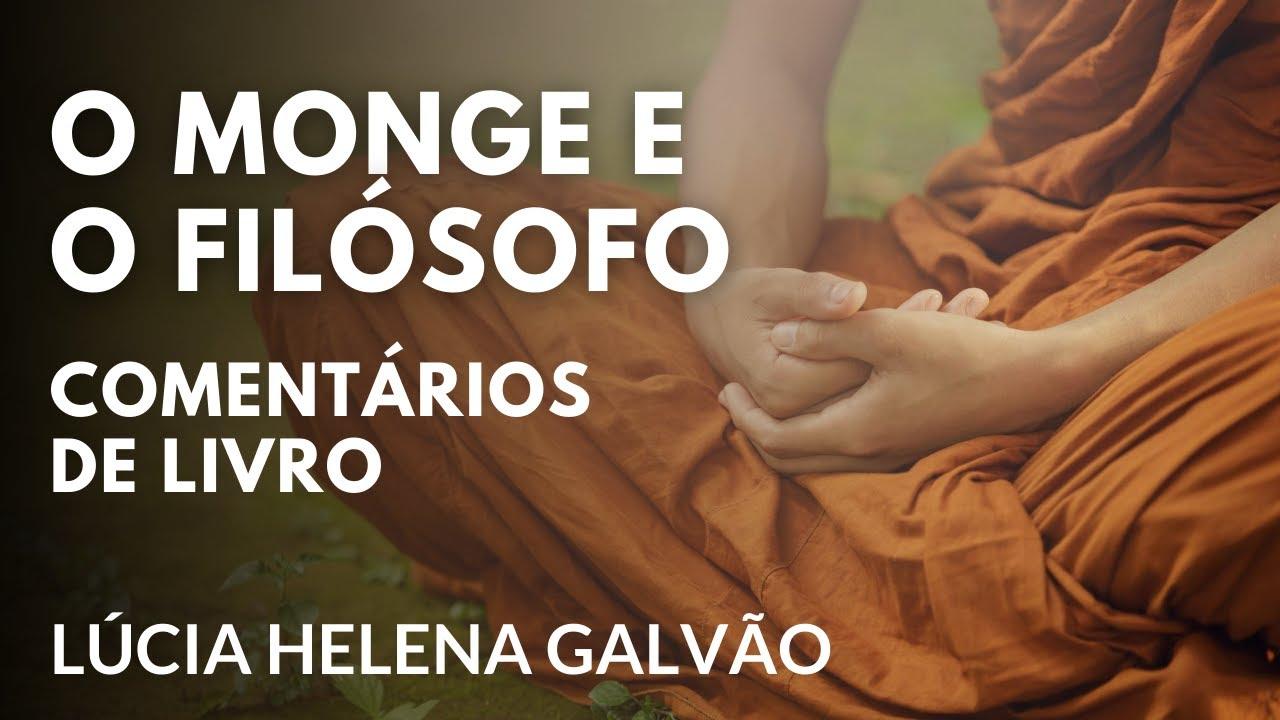 """""""O Monge e o Filósofo"""" LIVE com a Profª Lúcia Helena Galvão"""