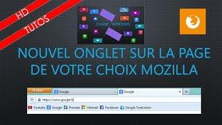 Nouvel onglet de votre choix sur Mozilla Firefox