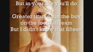Taylor Swift -Fifteen Lyrics