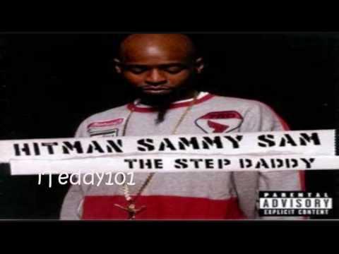 Hitman Sammy Sam - Step Daddy [MP3/Download Link] + Full Lyrics