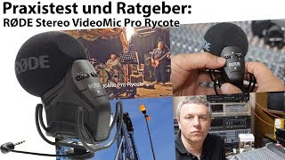 Praxistest + Ratgeber: RØDE Stereo VideoMic Pro Rycote
