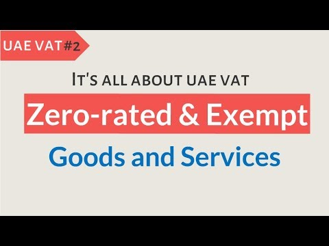 Zero rated and Exempt Goods & Services in UAE VAT