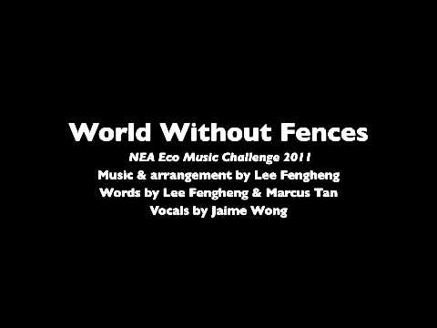 World Without Fences- Winning song of NEA Eco Music Challenge 2011