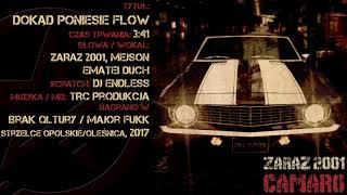 07. Zaraz 2001 - Dokąd Poniesie Flow feat. Mejson, Ematei Duch, Dj Endless
