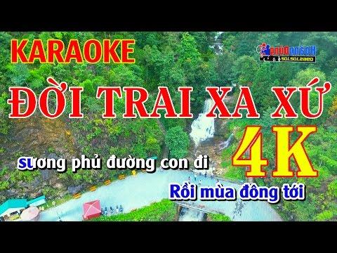 KARAOKE 4K - Đời Trai Xa Xứ - Chế Nhạc Duyên Phận
