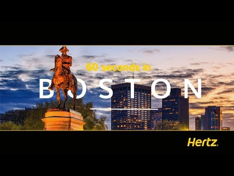 Hertz in 60 Seconds – Boston - A guide to a city on the Massachusetts Harbour