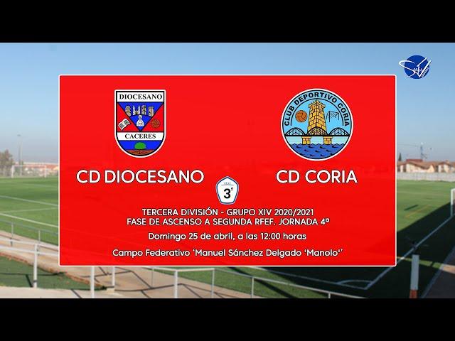 Fase de Ascenso a 2ª RFEF: CD Diocesano - CD Coria (3ª División Gr.14 'B' 20/21)