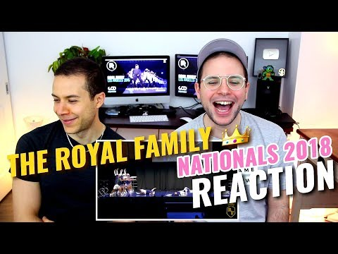 The Royal Family - Nationals 2018 (Guest Performance) | REACTION