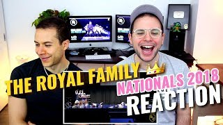 The Royal Family - Nationals 2018 (Guest Performance)   REACTION