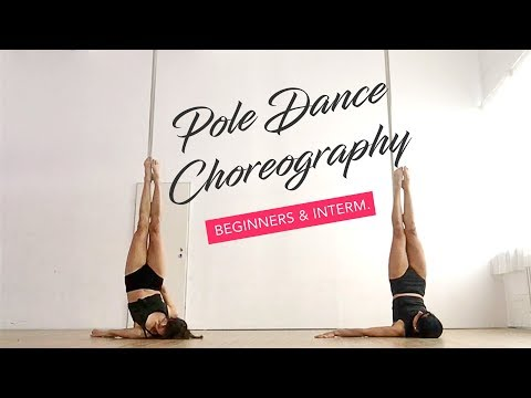 Pole Dance Choreography for Beginners and Intermediate