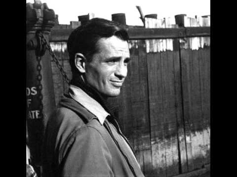 Jack Kerouac - I Had A Slouch Hat Too One Time
