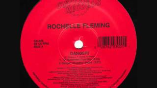 Rochelle Fleming - Danger! (Extended Club Mix)