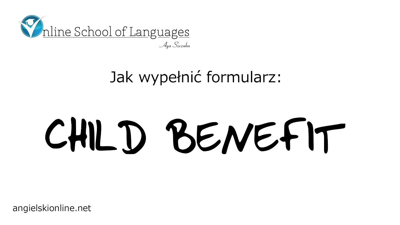 Child Benefit Form Nav Jak wypeni formularz Child Benefit