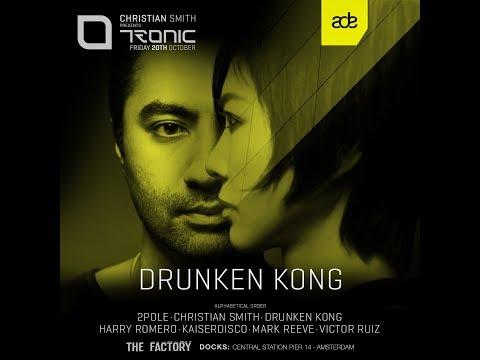 DRUNKEN KONG @ Tronic, ADE 2017
