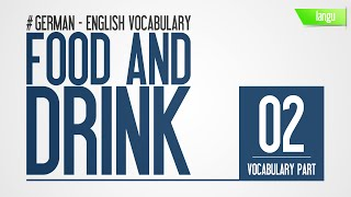 Learn german english - Food and Drink - vocabulary pronunciation audio part 2