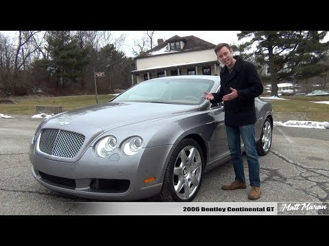 Review: 2006 Bentley Continental GT – Look Rich for 30K!