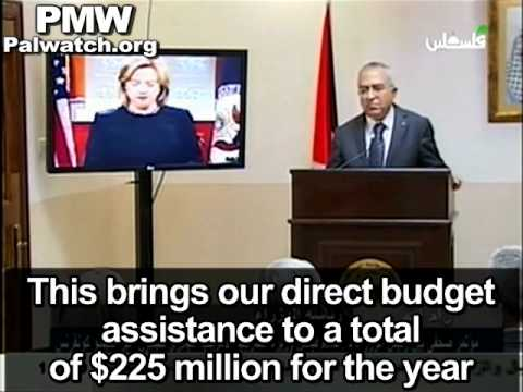 Hillary Clinton announces financial aid to the PA and praises Palestinian PM Salam Fayyad