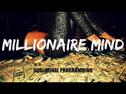 Millionaire Mind Subliminal Programming (Watch This Everyday)