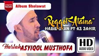 Download lagu 3 Roqqot ataina - Habib Bidin ft Az Zahir All Star HARLAH ASYIQOL MUSTOFA 2017