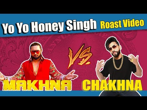 Yo Yo Honey Singh | MAKHNA Video Song | Roast Video | Aman Aujla