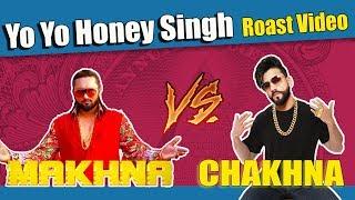 Yo Yo Honey Singh | MAKHNA Song | Roast | Aman Aujla