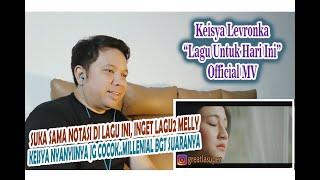 """Download Keisya Levronka : """"Lagu Untuk Hari Ini"""" Official Music Video II Reaction"""