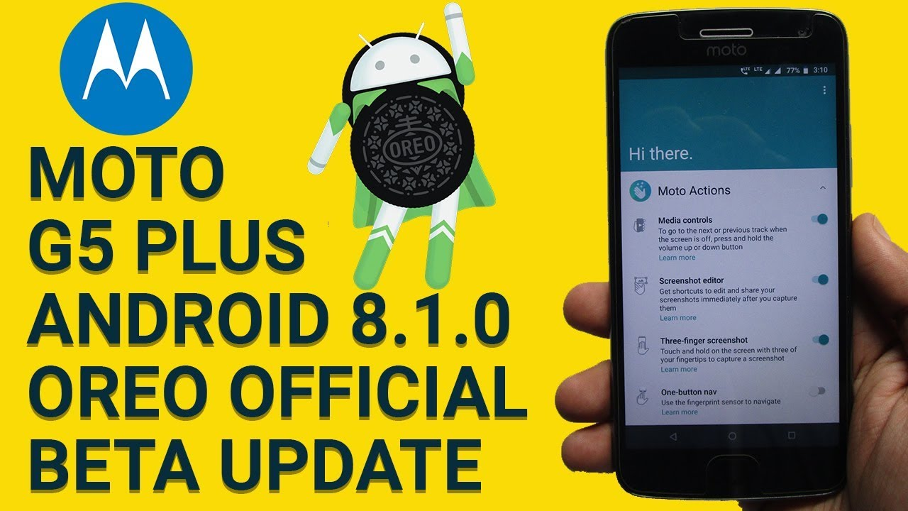 Moto G5 Plus Android Oreo 8 1 Update Rolled Out | Review at a Glance