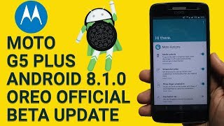 Moto G5 Plus Android Oreo 8.1 Update Rolled Out | Review at a Glance