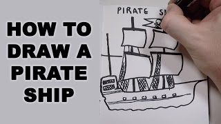 How to Draw a Pirate Ship
