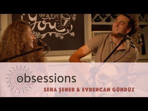 Sena Şener & Evrencan Gündüz - Killing Me Softly (Cover) @ obsessions